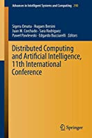 Distributed Computing and Artificial Intelligence, 11th International Conference (Advances in Intelligent Systems and Computing)