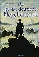 Das grosse deutsche Novellenbuch