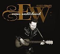 Still Crazy by Evan Westerlund (2011-07-19)