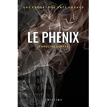 Le Phénix: Une enquête de Kate Kovacs (CSU t. 2) (French Edition)