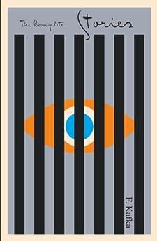 [Kafka, Franz]のThe Complete Stories (The Schocken Kafka Library) (English Edition)