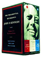 Presidential Recordings-John F. Kennedy: The Great Crises