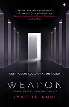Weapon (Whisper) by [Noni, Lynette]