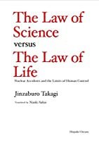 The Law of Science versus the Law of Life