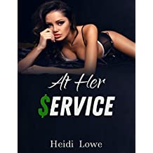 At Her Service (Service Girl Chronicles Book 1)