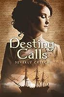 Her Destiny Calls