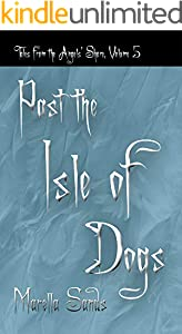 Past the Isle of Dogs (Tales from the Angels' Share Book 5) (English Edition)