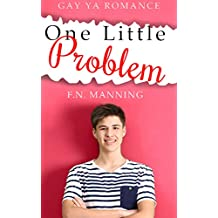 One Little Problem: Gay YA Romance (One More Thing Book 3)