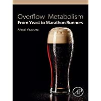 Overflow Metabolism: From Yeast to Marathon Runners