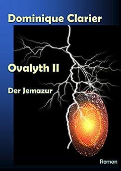 Ovalyth II – Der Jemazur (German Edition) by [Clarier, Dominique]
