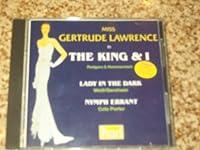 King & I: Lady in the Dark / Nymph Errant