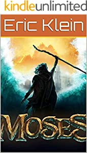 Moses (Easy to Read Bible Stories Book 2) (English Edition)