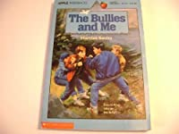 The Bullies and Me