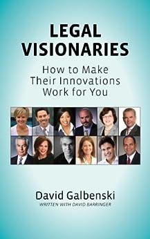 Legal Visionaries by [Galbenski, David]