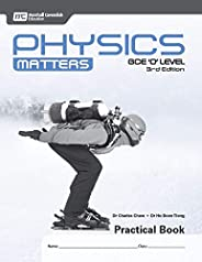 Physics Matters GCE 'O' Level Practical Book (3rd