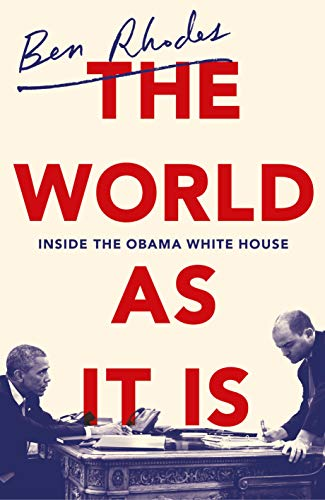 The World As It Is: Inside the...