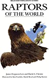 Raptors of the World (Helm Identification Guides)