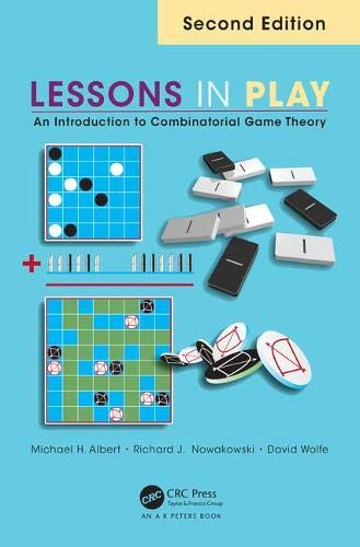 Download Lessons in Play: An Introduction to Combinatorial Game Theory, Second Edition 1482243032