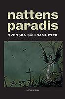 Nattens paradis: Svenska saellsamheter