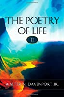 The Poetry of Life II