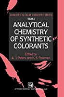 Analytical Chemistry of Synthetic Colorants (Advances in Color Chemistry Series)