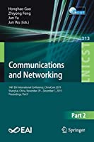 Communications and Networking: 14th EAI International Conference, ChinaCom 2019, Shanghai, China, November 29 – December 1, 2019, Proceedings, Part II (Lecture Notes of the Institute for Computer Sciences, Social Informatics and Telecommunications Engineering)