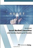 Asset Backed Securities: unter besonderer Beachtung der Finanzkrise