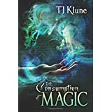 The Consumption of Magic (Tales From Verania)