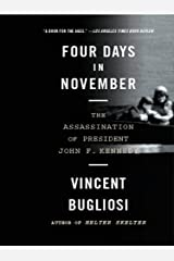 Four Days in November: The Assassination of President John F. Kennedy Kindle Edition