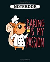 Notebook: baker squirrel  College Ruled - 50 sheets, 100 pages - 8 x 10 inches