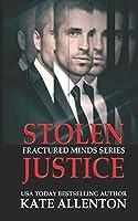 Stolen Justice (Fractured Minds Series)