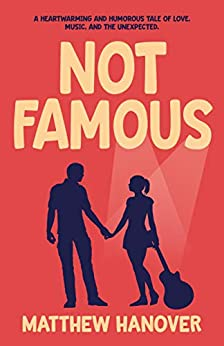 Not Famous by [Hanover, Matthew]