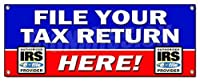 FILE YOUR TAX RETURN HERE BANNER SIGN taxes irs refund check income finances by SignMission