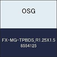 OSG エンドミル FX-MG-TPBDS_R1.25X1.5 商品番号 8554125