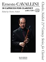 Ernesto Cavallini: 30 Caprices for Clarinet (Charles Neidich 21st Century Series for Clarinet)