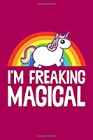 "I'm Freaking Magical: Unicorn Notebook | Back To School Student Kids Rainbow Magical Journal Mini Notepad College Ruled (6""x9"")"