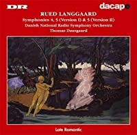 Langgaard-Symphonies Nos 4 & 5 (versions I & II) by Danish National Radio Symphony Orchestra (2002-08-02)
