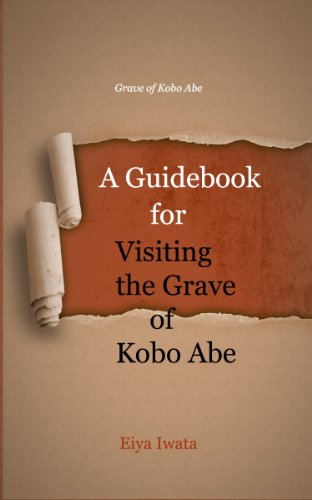 A Guidebook for Visiting the Grave of Kobo Abe