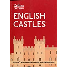 Collins Little Books - English Castles: England's Most Dramatic Castles and Strongholds