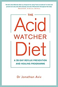 The acid watcher diet a 28 day reflux prevention and healing the acid watcher diet a 28 day reflux prevention and healing programme by fandeluxe Image collections