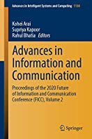 Advances in Information and Communication: Proceedings of the 2020 Future of Information and Communication Conference (FICC), Volume 2 (Advances in Intelligent Systems and Computing)