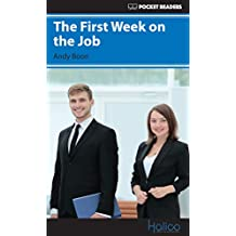 The First Week on the Job: Pocket Readers (Pocket Readers - Business) (English Edition)