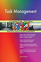 Task Management A Complete Guide - 2020 Edition