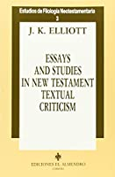 Essays and Studies in New Testament Tex