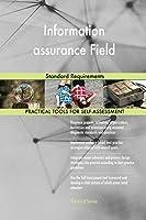 Information Assurance Field Standard Requirements