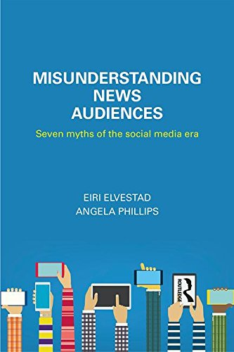 [画像:Misunderstanding News Audiences: Seven Myths of the Social Media Era (Communication and Society)]