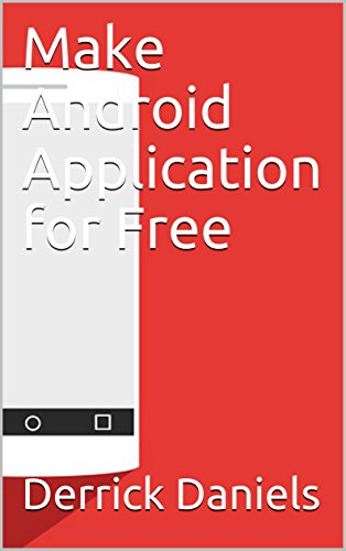 Make Android Application for Free (English Edition)