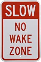 SmartSign 3M Engineer Grade Reflective Sign Legend Slow No Wake Zone 18 high x 12 wide Red on White [並行輸入品]