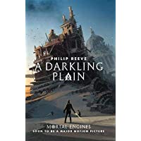 Mortal Engines 4: A Darkling Plain