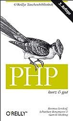 PHP  kurz und gut: Mit Schnellreferenz zu PHP 5